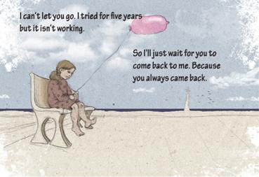 """""""Я не могу тебя отпустить. Я пытаюсь уже пять лет, но у меня не получается. Поэтому я буду сидеть тут и ждать, когда ты вернешься. Потому что ты всегда возвращался ко мне""""."""